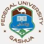 FEDERAL UNIVERSITY GASHUA, YOBE STATE-INVITATION TO TENDER FOR 2021 CAPITAL PROJECTS